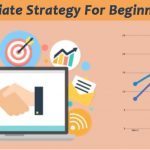 Top Affiliate Strategy For Beginners 2020