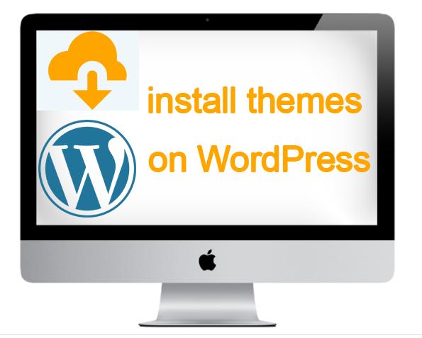 install themes on WordPress